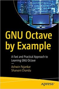 GNU Octave by Example: A Fast and Practical Approach to Learning GNU Octave (English) 1st ed.-cover