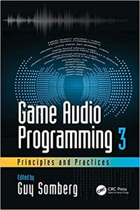Game Audio Programming 3: Principles and Practices-cover