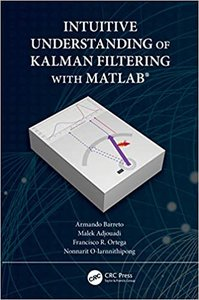 Intuitive Understanding of Kalman Filtering with Matlab(r)-cover