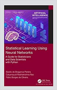Statistical Learning Using Neural Networks: A Guide for Statisticians and Data Scientists with Python-cover