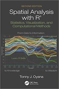 Spatial Analysis with R: Statistics, Visualization, and Computational Methods