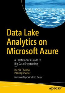 Data Lake Analytics on Microsoft Azure: A Practitioner's Guide to Big Data Engineering-cover