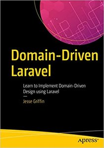 Domain-Driven Laravel: Learn to Implement Domain-Driven Design Using Laravel-cover