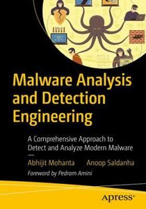 Malware Analysis and Detection Engineering: A Comprehensive Approach to Detect and Analyze Modern Malware-cover