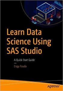 Learn Data Science Using SAS Studio: A Quick-Start Guide-cover