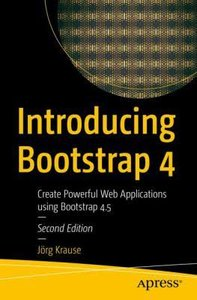Introducing Bootstrap 4: Create Powerful Web Applications Using Bootstrap 4.5-cover