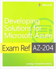 Exam Ref Az-204 Developing Solutions for Microsoft Azure with Practice Test-cover