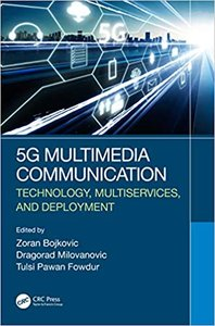 5g Multimedia Communication: Technology, Multiservices, and Deployment-cover
