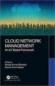 Cloud Network Management: An Iot Based Framework-cover