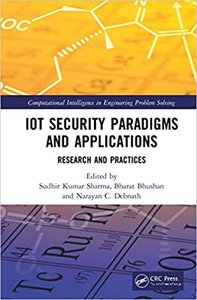 Iot Security Paradigms and Applications: Research and Practices-cover
