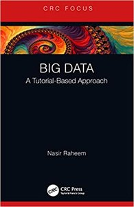 Big Data: A Tutorial-Based Approach-cover