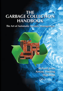 The Garbage Collection Handbook: The Art of Automatic Memory Management-cover