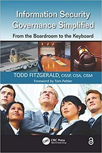 Information Security Governance Simplified: From the Boardroom to the Keyboard-cover