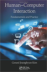 Human-Computer Interaction: Fundamentals and Practice-cover
