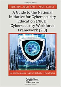 A Guide to the National Initiative for Cybersecurity Education (Nice) Cybersecurity Workforce Framework (2.0)-cover