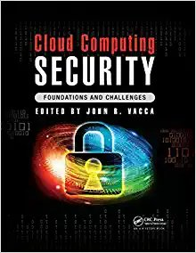 Cloud Computing Security: Foundations and Challenges-cover
