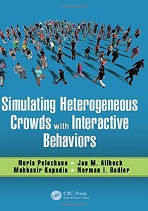 Simulating Heterogeneous Crowds with Interactive Behaviors-cover