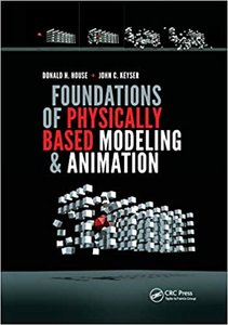 Foundations of Physically Based Modeling and Animation-cover