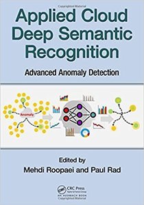 Applied Cloud Deep Semantic Recognition: Advanced Anomaly Detection-cover