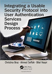 Integrating a Usable Security Protocol Into User Authentication Services Design Process-cover