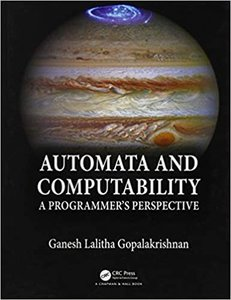 Automata and Computability: A Programmer's Perspective-cover