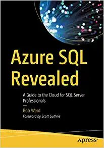 Azure SQL Revealed: A Guide to the Cloud for SQL Server Professionals-cover