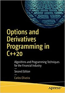 Options and Derivatives Programming in C++20: Algorithms and Programming Techniques for the Financial Industry-cover