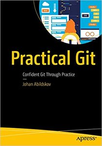 Practical Git: Confident Git Through Practice-cover