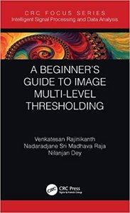 A Beginner's Guide to Multilevel Image Thresholding-cover