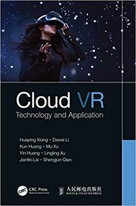 Cloud VR: Technology and Application-cover