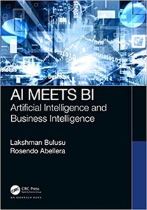 AI Meets Bi: Artificial Intelligence and Business Intelligence-cover