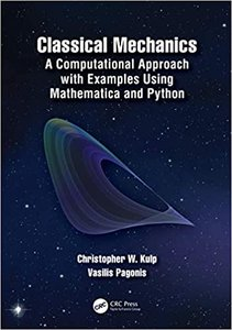 Classical Mechanics: A Computational Approach with Examples Using Mathematica and Python-cover