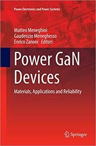 Power Gan Devices: Materials, Applications and Reliability-cover