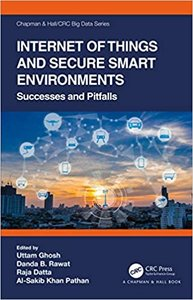 Internet of Things and Secure Smart Environments: Successes and Pitfalls-cover