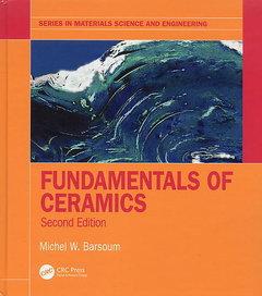 Fundamentals of Ceramics, 2/e (Hardcover)