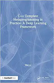C++ Template Metaprogramming in Practice: A Deep Learning Framework-cover