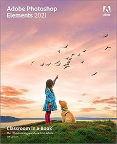 Adobe Photoshop Elements 2021 Classroom in a Book-cover