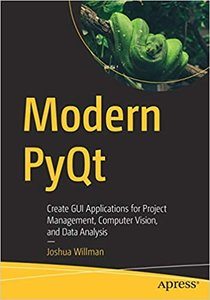 Modern Pyqt: Create GUI Applications for Project Management, Computer Vision, and Data Analysis-cover