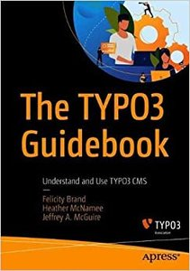 The Typo3 Guidebook: Understand and Use Typo3 CMS-cover