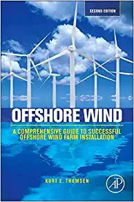Offshore Wind: A Comprehensive Guide to Successful Offshore Wind Farm Installation-cover