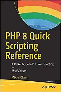PHP 8 Quick Scripting Reference: A Pocket Guide to PHP Web Scripting-cover