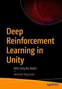 Deep Reinforcement Learning in Unity: With Unity ML Toolkit-cover