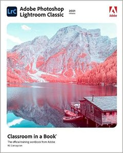 Adobe Photoshop Lightroom Classic Classroom in a Book (2021 Release)-cover
