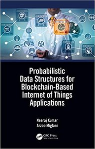Probabilistic Data Structures for Blockchain-Based Internet of Things Applications-cover