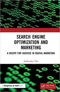 Search Engine Optimization and Marketing: A Recipe for Success in Digital Marketing
