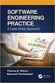 Software Engineering Practice: A Case Study Approach-cover
