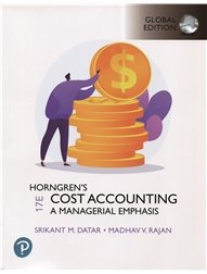Horngren's Cost Accounting: A Managerial Emphasis, 17/e  (GE-Paperback)
