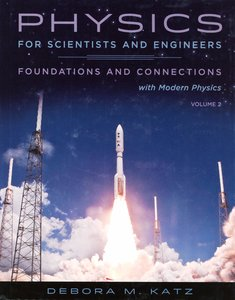 Physics for Scientists and Engineers: Foundations and Connections, Volume 2 (Hardcover)-cover