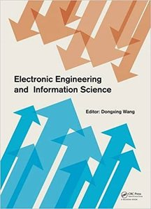 Electronic Engineering and Information Science: Proceedings of the International Conference of Electronic Engineering and Information Science 2015 (Ic-cover
