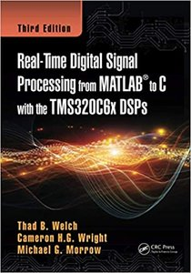 Real-Time Digital Signal Processing from MATLAB to C with the Tms320c6x Dsps-cover